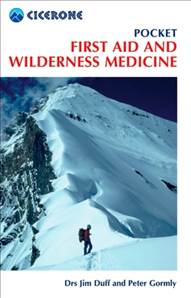 Cicerone Guide - Pocket First Aid And Wilderness Medicine